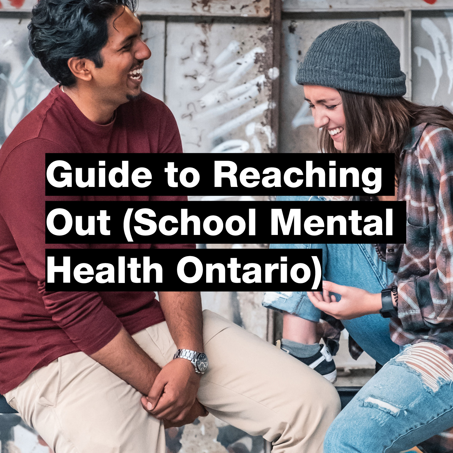 Guide to Reaching Out (School Mental Health Ontario)