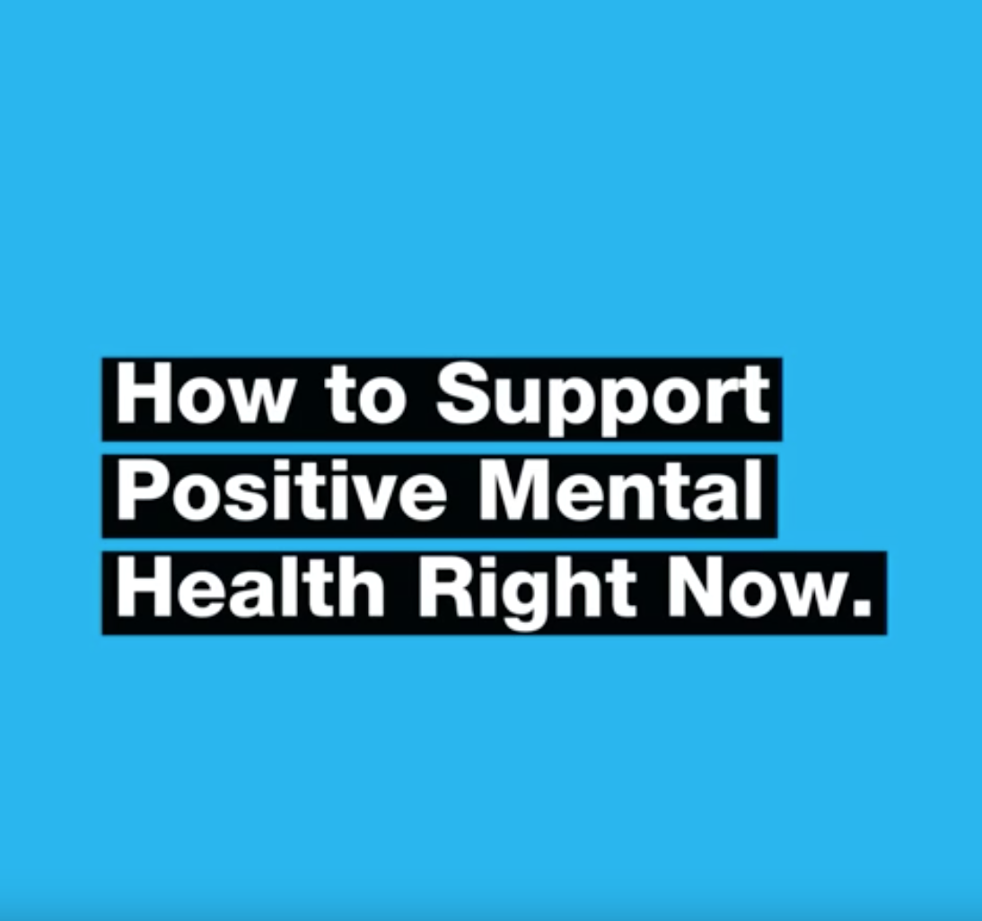 How to Support Positive Mental Health Right Now