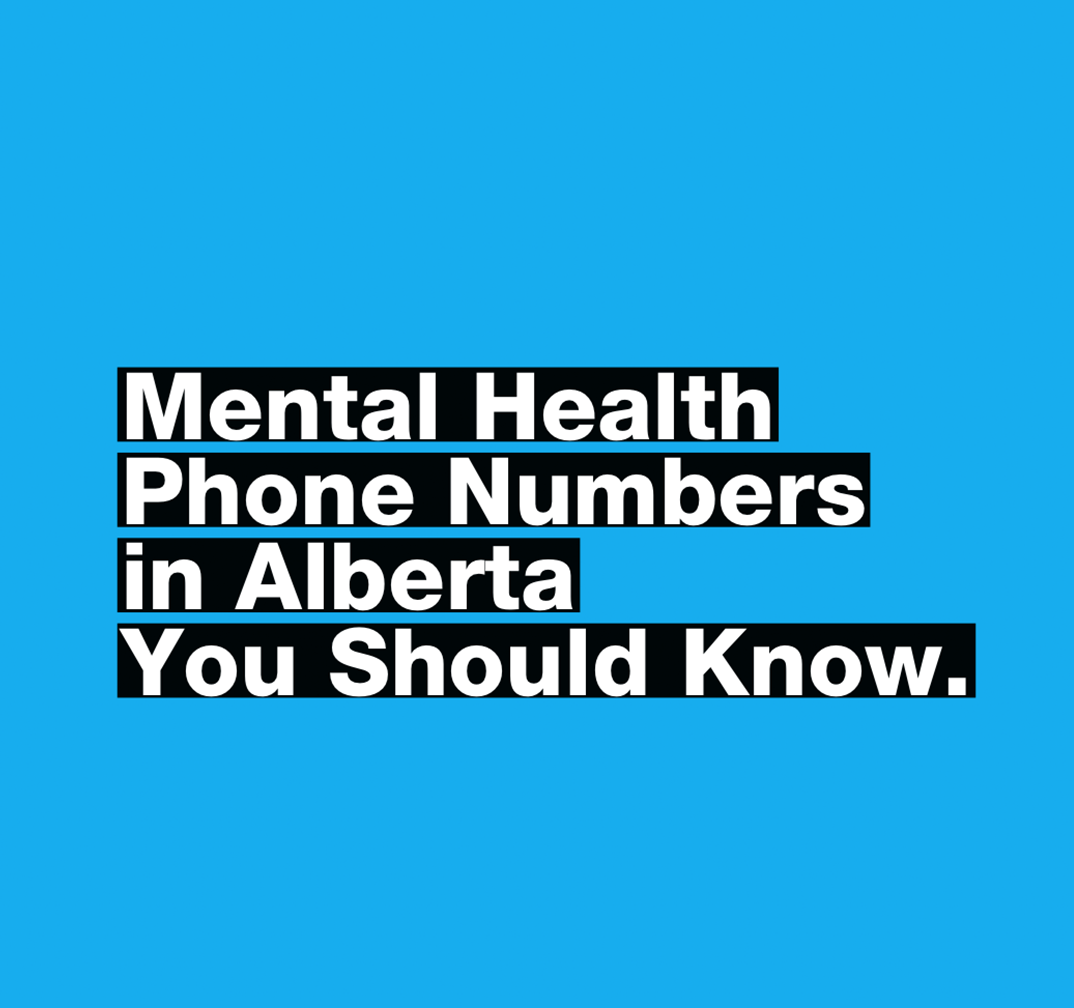 Mental Health Phone Numbers in Alberta You Should Know